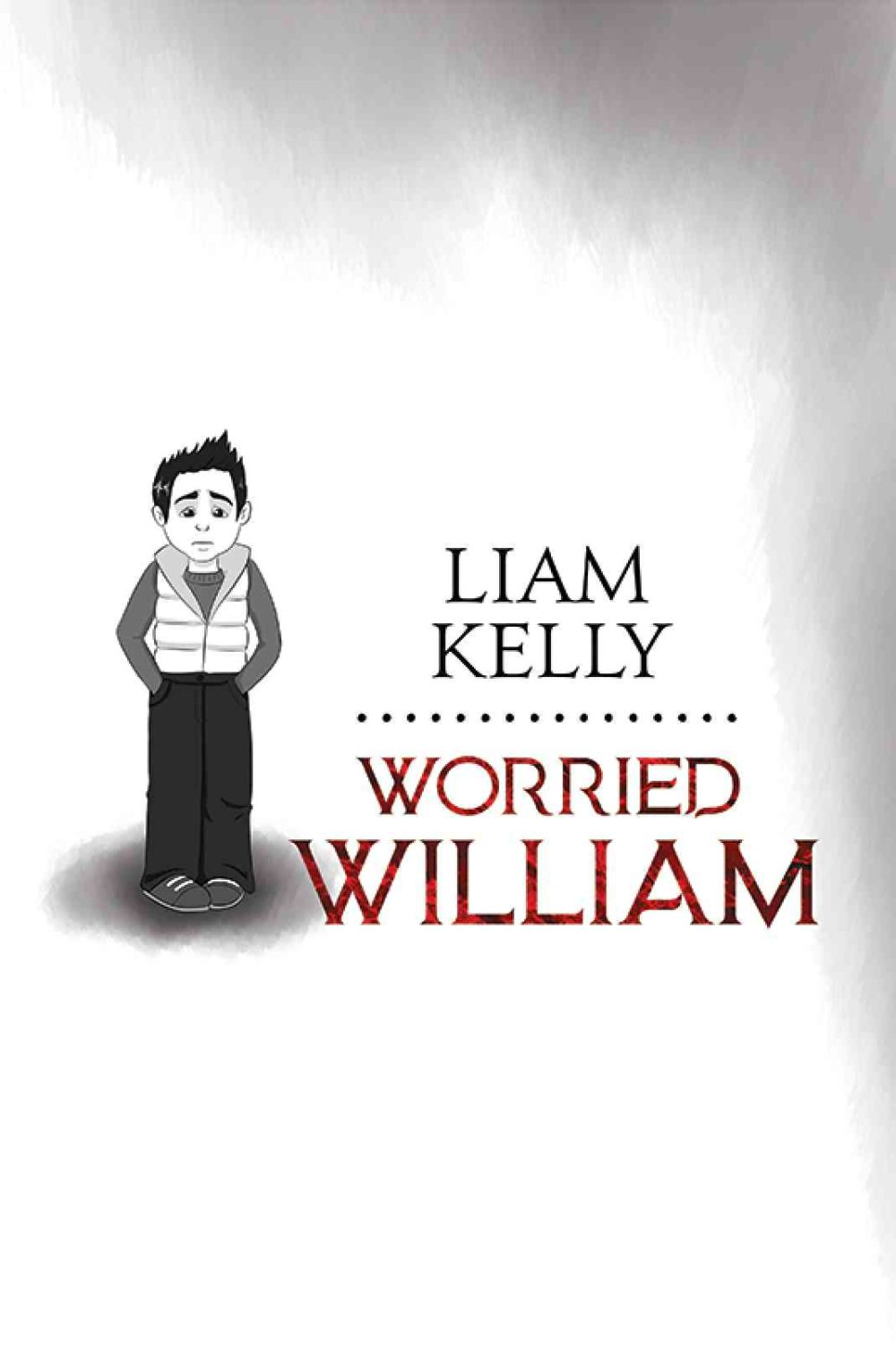Worried William - explores childhood anxiety